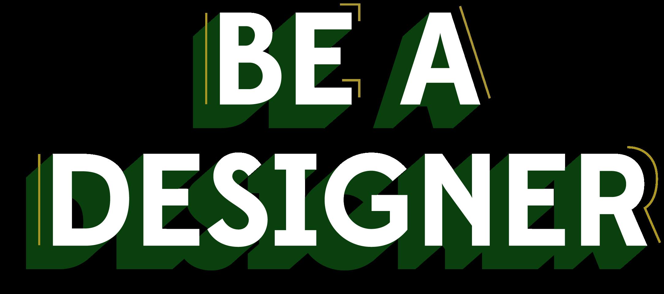 SLI_Website_Headlines_1_rh_Be A Designer - Green_FINAL